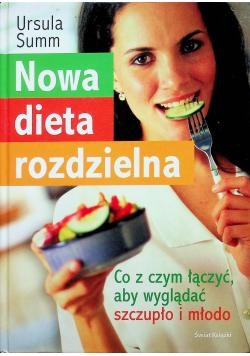 Nowa dieta rozdzielna