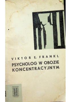Psycholog w obozie koncentracyjnym