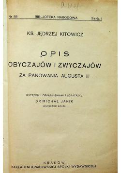 Opis obyczajów i zwyczajów za panowania Augusta III 1925 r.