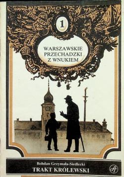 Warszawskie przechadzki z wnukiem Traktat Królewski