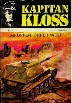 Kapitan Kloss Gruppenfuhrer WolfNr 19