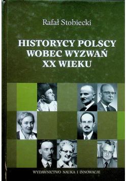 Historycy polscy wobec wyzwań XX wieku