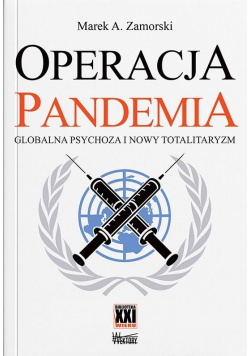 Operacja pandemia. Globalna psychoza...