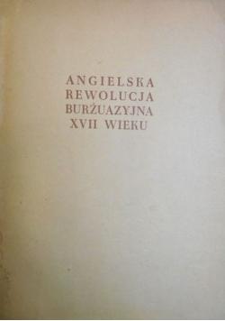 Angielska rewolucja burżuazyjna XVII wieku tom I