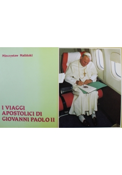 I Viaggi Apostolici Di Giovanni Paolo II