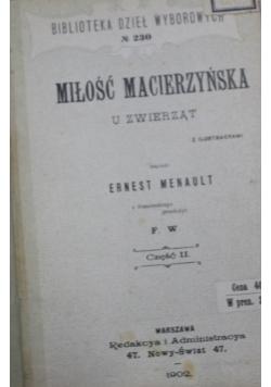Miłość macierzyńska Część II 1902 r.