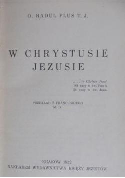 W Chrystusie Jezusie 1932 r