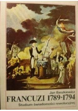 Francuzi 1789 do 1794 Studium świadomości rewolucyjnej