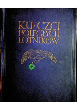 Ku czci poległych lotników Księga pamiątkowa 1933 r.