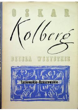 Kolberg dzieła wszystkie Tarnowskie Rzeszowskie