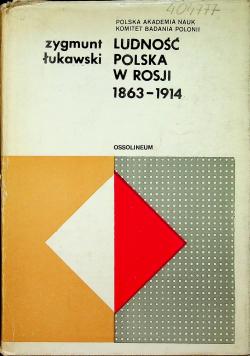 Ludność polska w Rosji 1863 1914