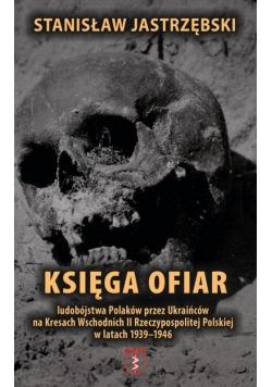 Księga ofiar ludobójstwa Polaków przez...