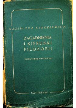Zagadnienia i kierunki filozofii 1949 r