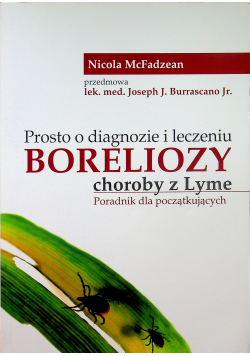 Prosto o diagnozie i leczeniu Boreliozy