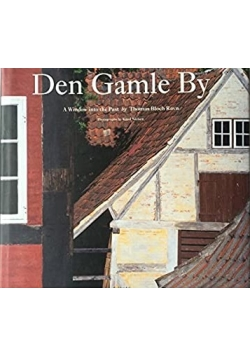 Den Gamle By A Window into the Past
