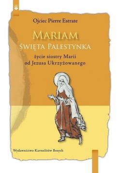 Mariam Święta Palestynka