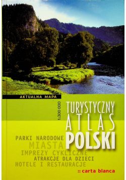 Turystyczny Atlas Polski 1 do 300 000