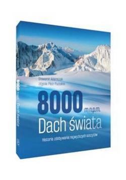 8000 m n.p.m. Dach świata