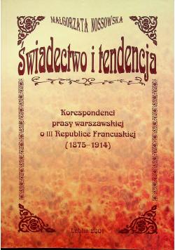 Świadectwo i tendencja plus autograf Nossowskiej