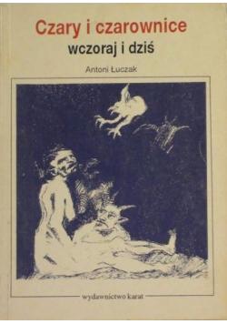 Czary i czarownice-wczoraj i dziś