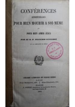 Conferences  Spirituelles pour bien mourir a soi meme 1863r.