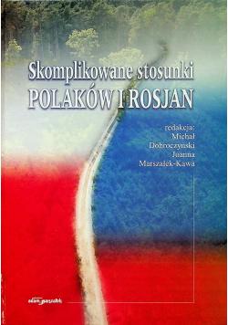 Skomplikowane stosunki Polaków i Rosjan