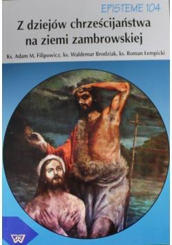 Z dziejów chrześcijaństwa na ziemi zambrowskiej