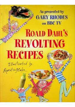 Roald Dahls Revolting recipes