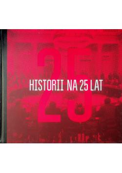 25 historii na 25 lat