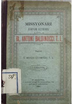 Missyonarz kampanii Rzymskiej Bł Antoni Baldinucci 1894 r.