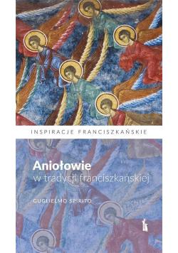 Aniołowie w tradycji franciszkańskiej