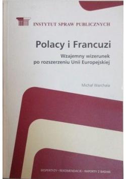 Polacy i Francuzi  Wzajemny wizerunek po rozszerzeniu Unii Europejskiej