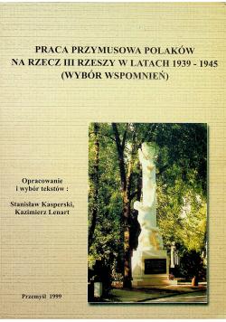 Praca przymusowa Polaków na rzecz III Rzeszy w latach 1939 1945