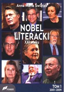 Nobel literacki XXI wieku Tom 1 2001 - 2009
