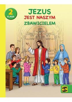 Katechizm SP 2 Jezus jest naszym Zbawicielem