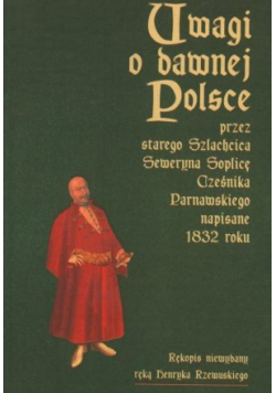 Uwagi w dawnej Polsce