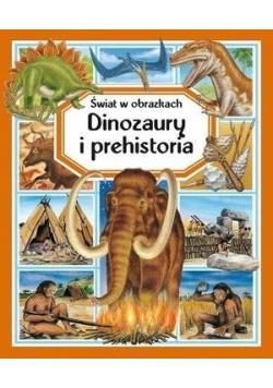 Świat w obrazkach. Dinozaury i prehistoria