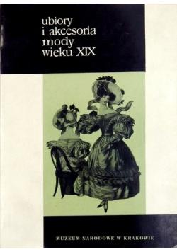 Ubiory i akcesoria mody wieku XIX