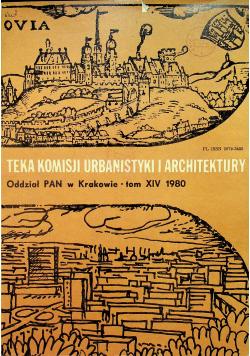 Teka komisji urbanistyki i architektury tom XIV