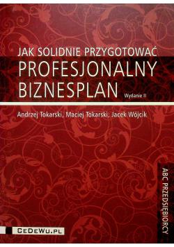Jak solidnie przygotować profesjonalny biznesplan