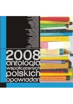 2008 antologia współczesnych polskich opowiadań