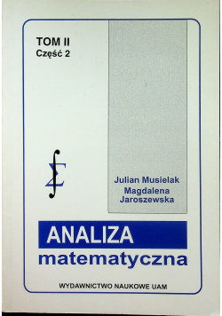 Analiza matematyczna Tom II Część 2
