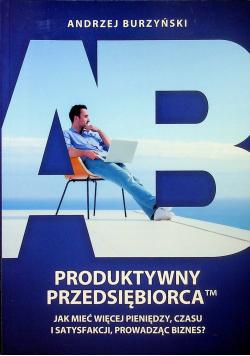 Produktywny przedsiębiorca plus dedykacja Burzyńskiego