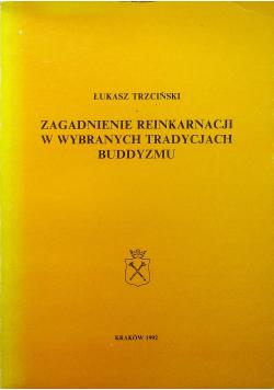 Zagadnienie Reinkarnacji w wybranych tradycjach buddyzmu
