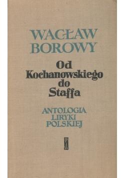 Od Kochanowskiego do Staffa