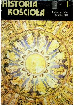 Historia Kościoła od początków do roku 600