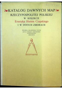 Katalog Dawnych Map Rzeczpospolitej Polskiej