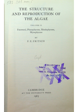 The Structure and reproduction of the algae vol 2