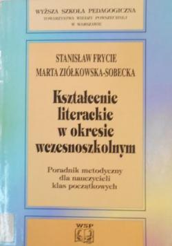 Kształcenie literackie w okresie wczesnoszkolnym