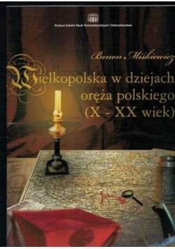 Wielkopolska w dziejach oręża polskiego